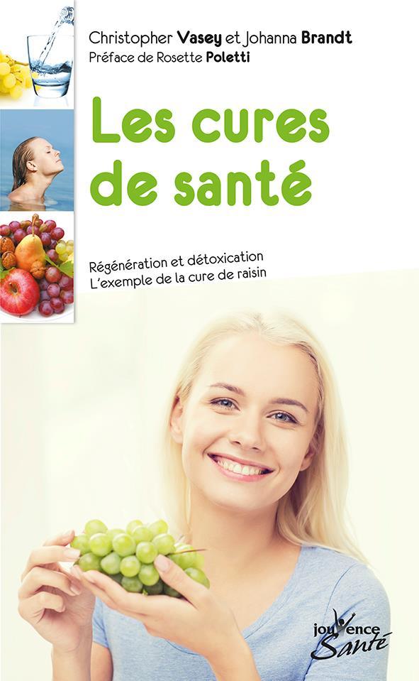 Les cures de santé ; régénération et détoxication ; l'exemple de la cure de raisin