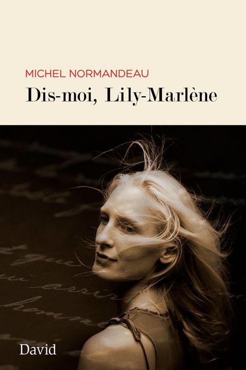 Dis-moi, lily-marlene