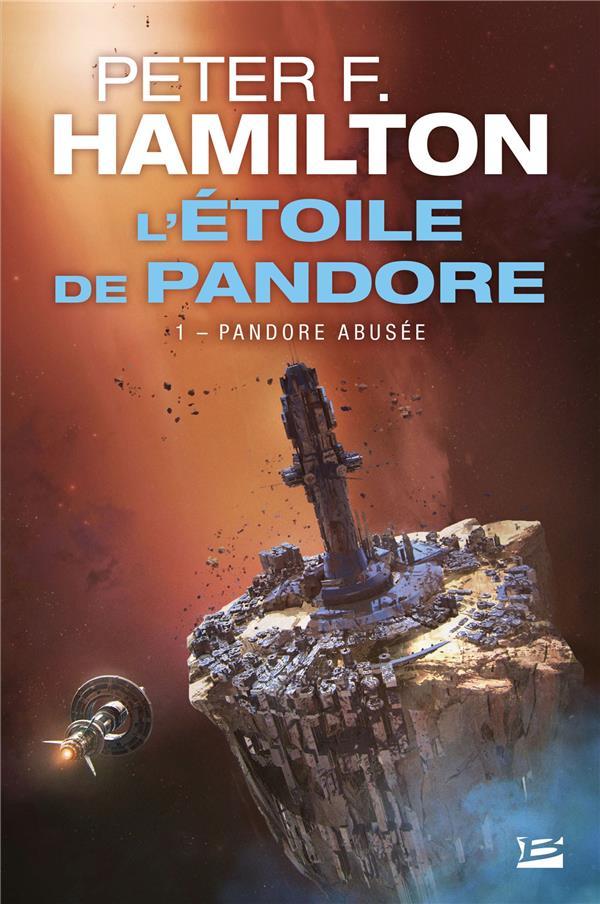 L'étoile de Pandore T.1 ; Pandore abusée