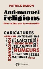 Vente Livre Numérique : Anti-manuel des religions  - Patrick BANON