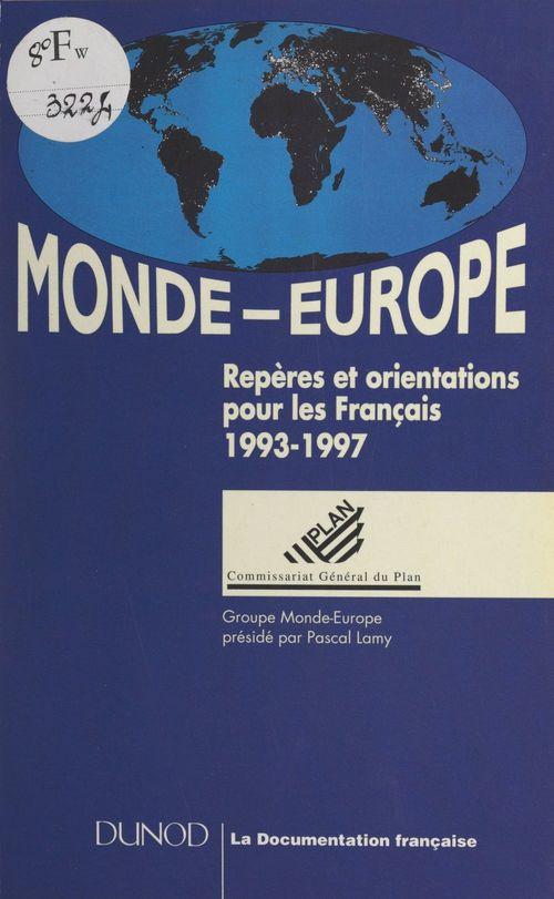 Monde-Europe. Repères et orientations pour les Français, 1993-1997