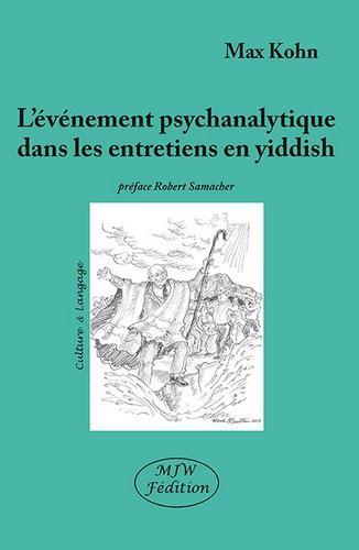L'événement psychanalytique dans les entretiens en yiddish