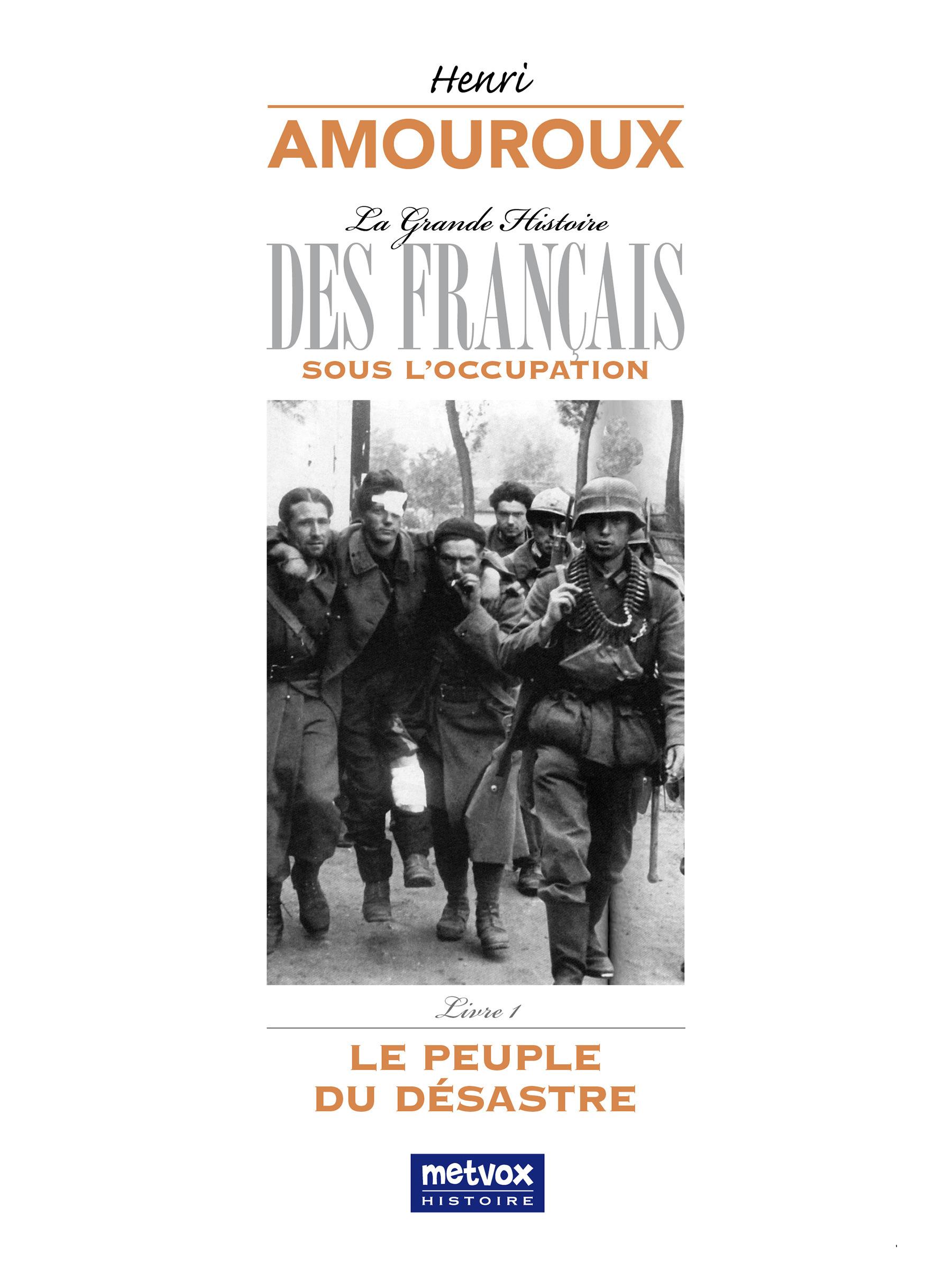 La grande histoire des francais sous l'occupation - t01 - la grande histoire des francais sous l'occ