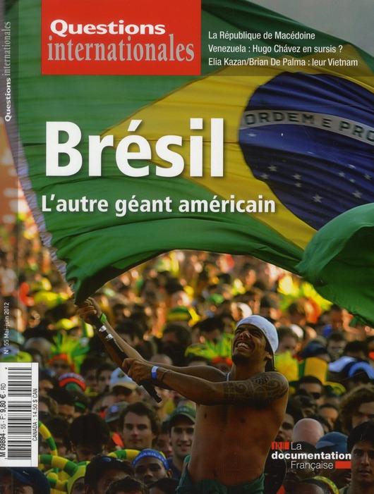 Revue questions internationales t.55; le bresil, l'autre geant americain