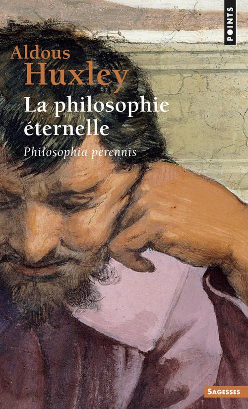 La philosophie éternelle ;  philosophia perennis