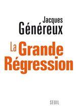 Vente Livre Numérique : La Grande Régression  - Jacques Généreux