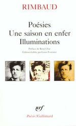 Poésies, une saison en enfer, illuminations