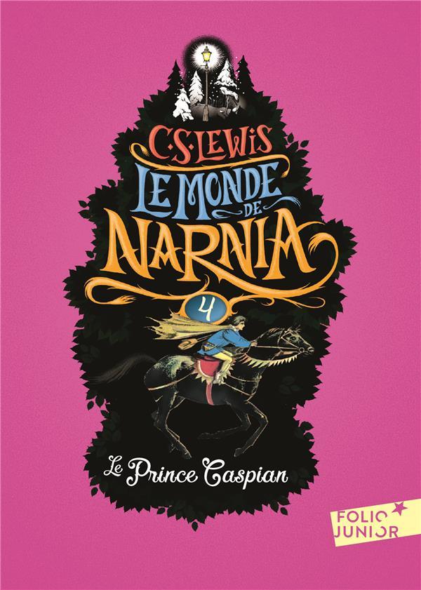 Le Monde De Narnia T.4 ; Le Prince Caspian