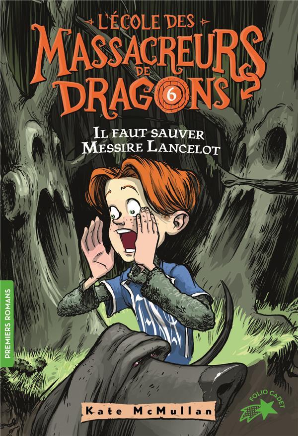 L'école des Massacreurs de dragons t.6