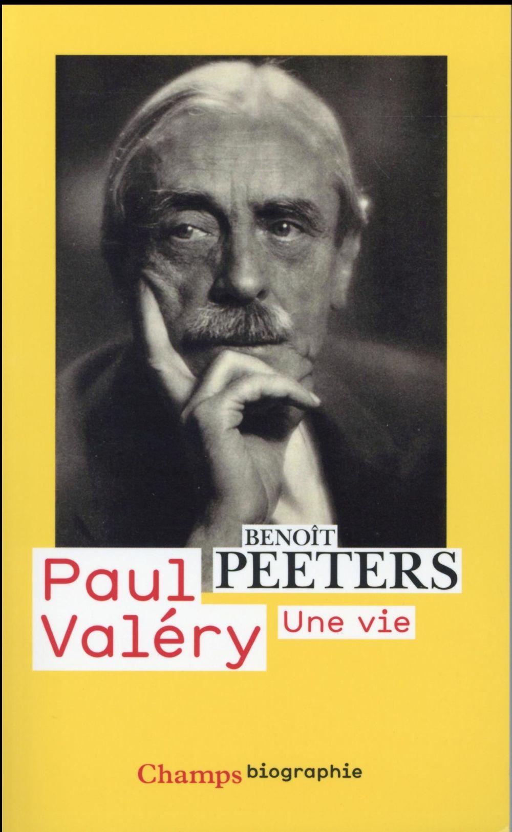 Paul Valéry, une vie