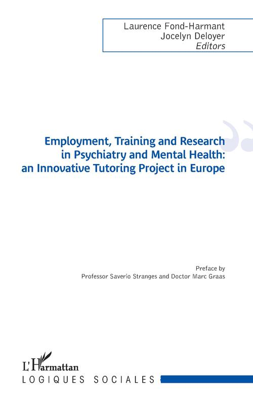 Employment, training and research in psychiatry and mental health ; an innovative tutoring project in Europe