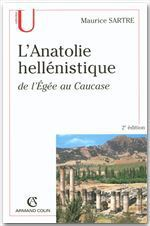 Vente EBooks : L'Anatolie hellénistique  - Maurice SARTRE