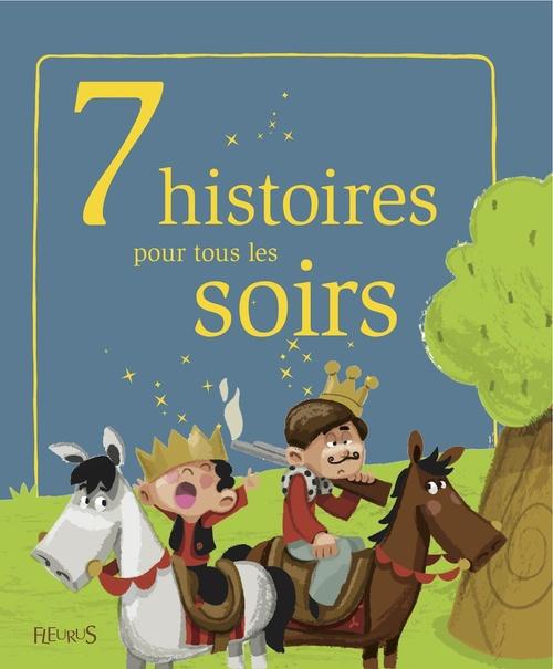Vente Livre Numérique : 7 histoires pour tous les soirs  - Raphaële Glaux  - Charlotte Grossetête  - Christelle Chatel