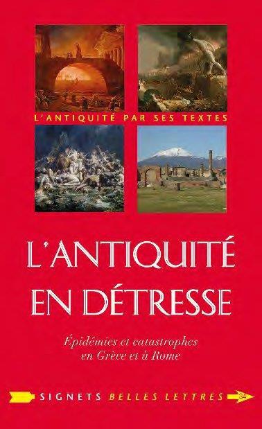 L' antiquité en détresse ; épidemies & catastrophes en Grèce et à Rome