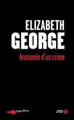 Vente Livre Numérique : Anatomie d'un crime  - Elizabeth George