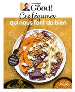 Vente EBooks : Ces légumes qui nous font du bien ; Dr Good  - Michel Cymes - Carole Garnier