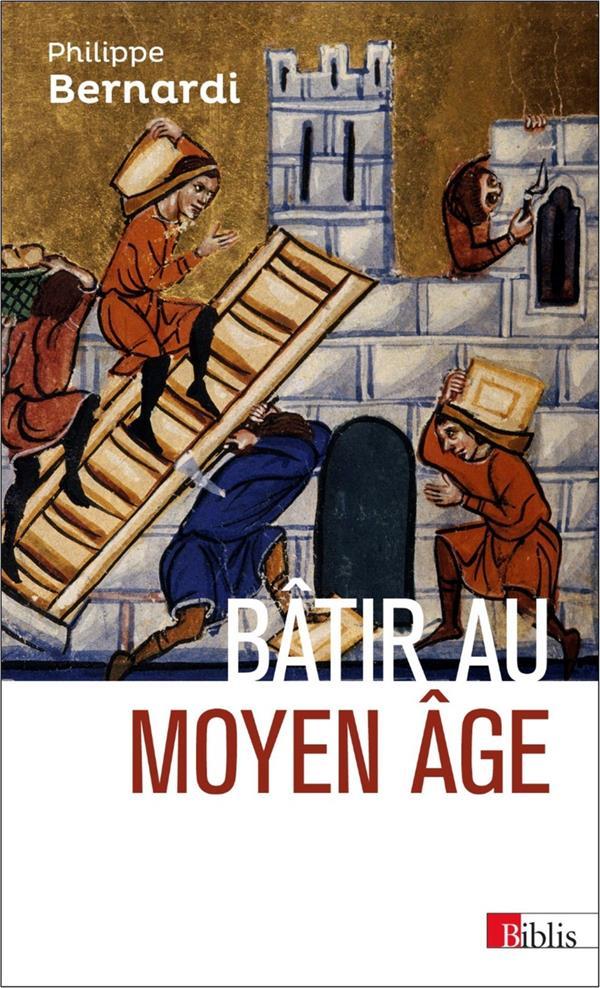 Bâtir au moyen âge