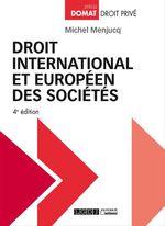 Vente Livre Numérique : Droit international et européen des sociétés - 4e édition  - Michel Menjucq