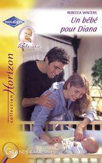 Vente Livre Numérique : Un bébé pour Diana (Harlequin Horizon)  - Rebecca Winters