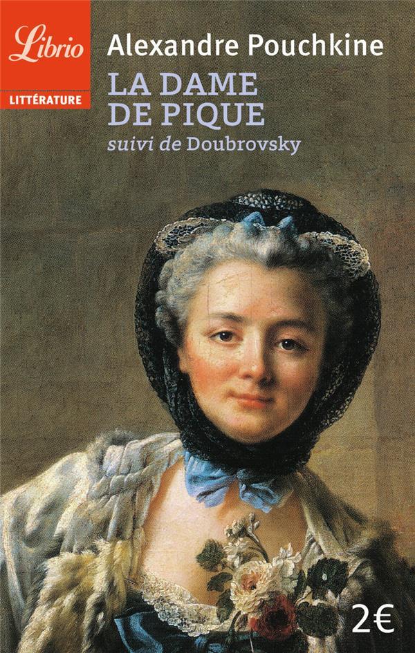 La Dame De Pique ; Doubrovsky