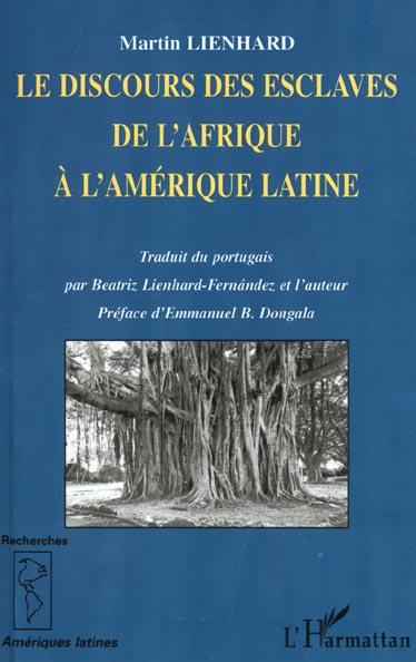 le discours des esclaves de l'afrique a l'amerique latine