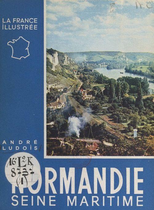 Normandie (1) Seine-Maritime  - André Ludois