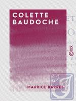 Vente Livre Numérique : Colette Baudoche - Histoire d'une jeune fille de Metz  - Maurice BARRES