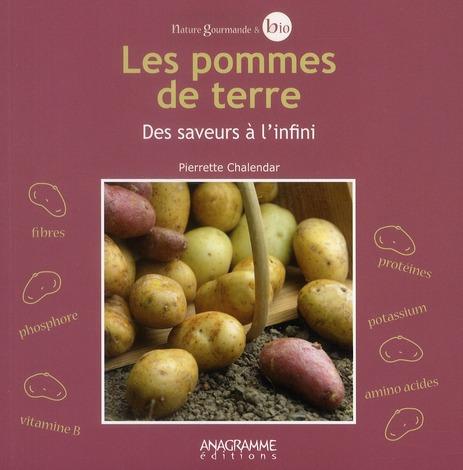 Les pommes de terre ; des saveurs à l'infini
