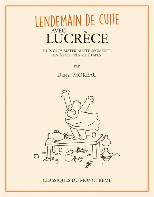 Lendemain de cuite avec Lucrèce