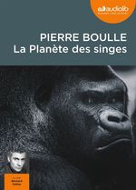 Vente AudioBook : La Planète des singes  - Pierre Boulle