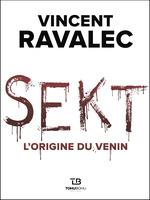 Vente Livre Numérique : SEKT - L'Origine du venin  - Vincent Ravalec