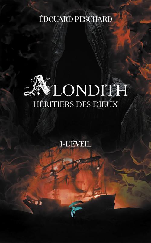 Alondith, héritiers des dieux t.1 ; l'éveil