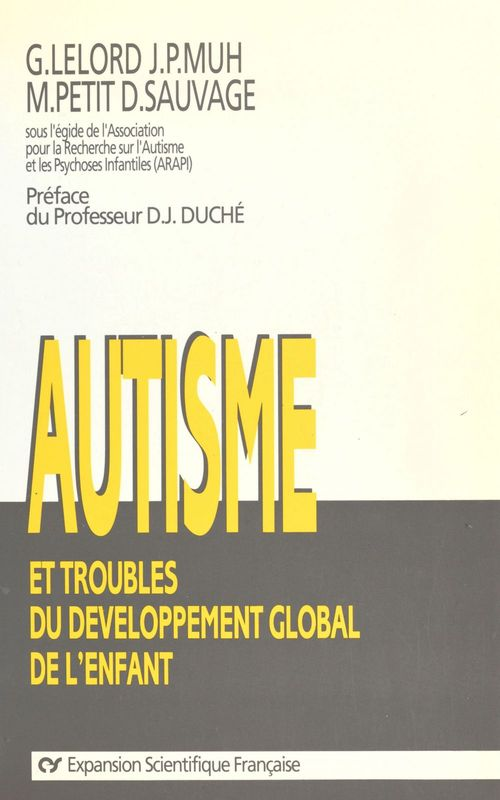 Autisme et troubles du développement global de l'enfant : recherches récentes et perspectives