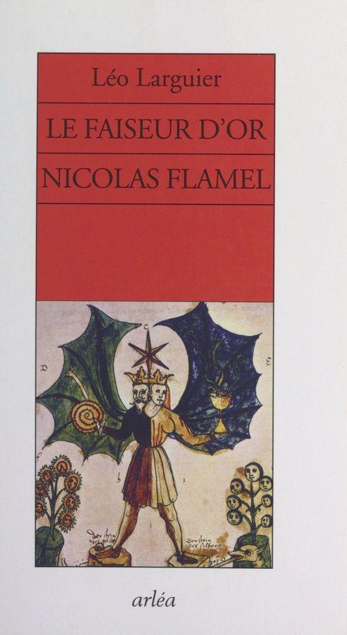 Le faiseur d'or, Nicolas Flamel