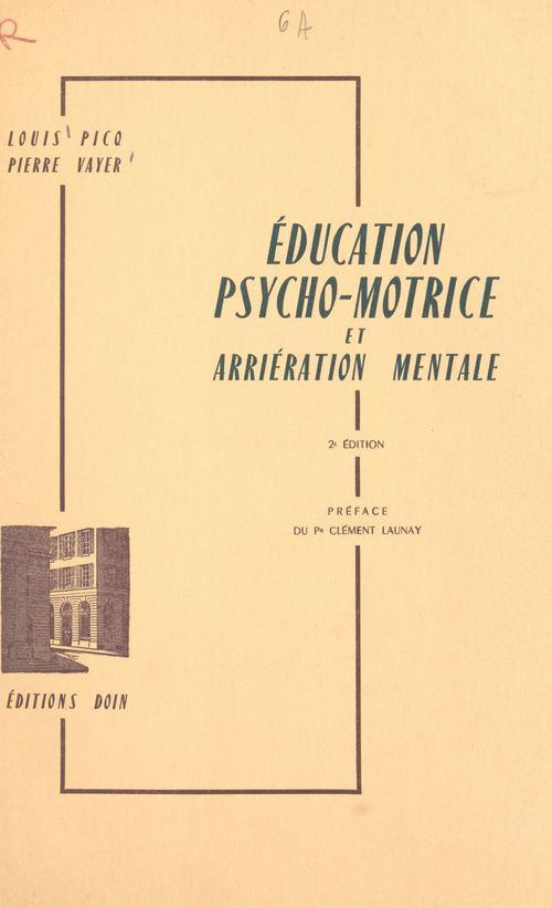 Éducation psycho-motrice et arriération mentale