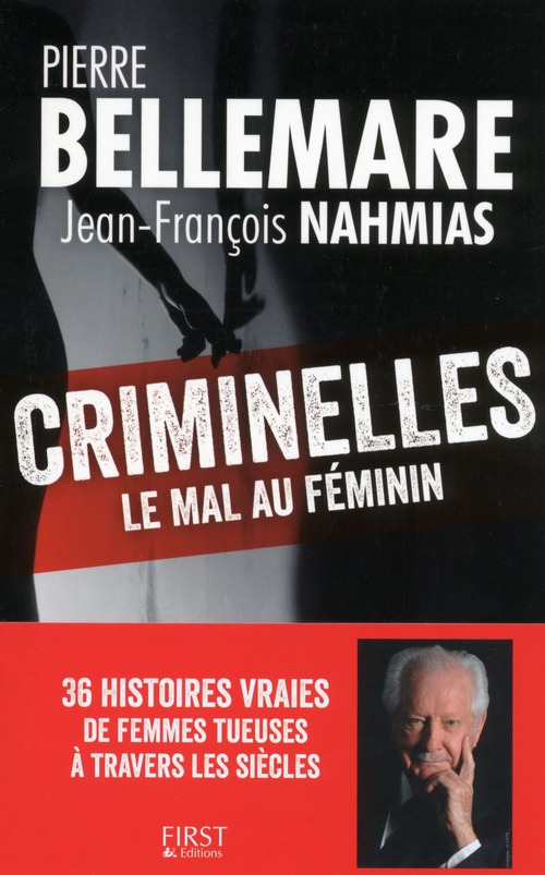 Criminelles ; le mal au féminin