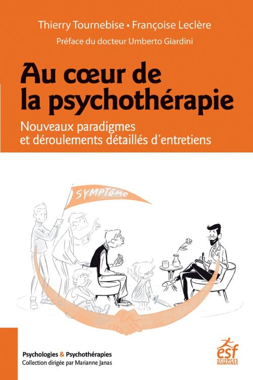 Au coeur de la psychothérapie