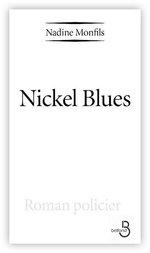 Vente Livre Numérique : Nickel Blues  - Nadine Monfils