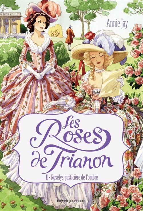 Les roses de Trianon, Tome 01