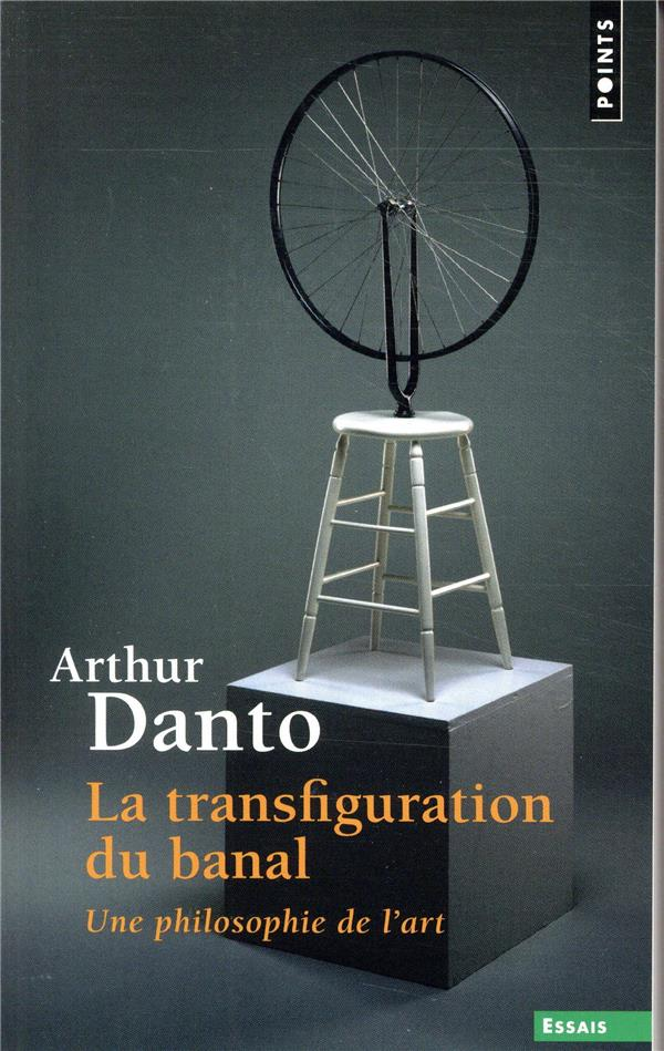 La transfiguration du banal ; une philosophie de l'art