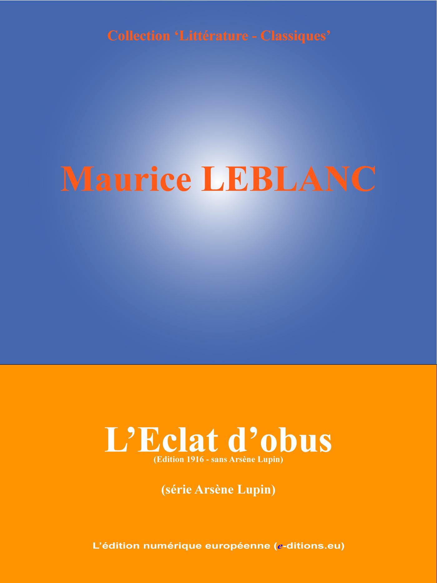 L'Eclat d'obus  - Maurice Leblanc