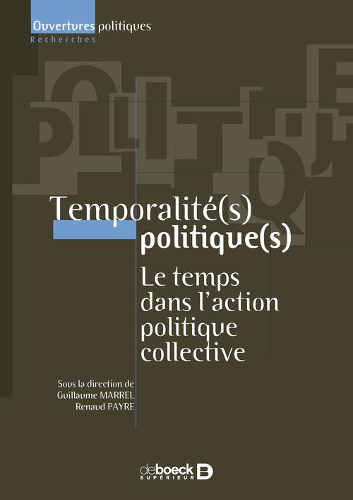 Temporalité politique ; le temps dans l'action politique collective
