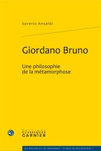 Giordano Bruno, une philosophie de la métamorphose