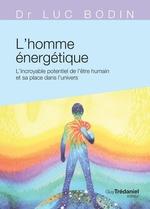 Vente Livre Numérique : L'homme énergétique  - Luc Bodin