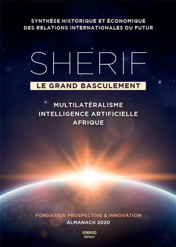 Sherif, le grand basculement ; almanach (édition 2020)
