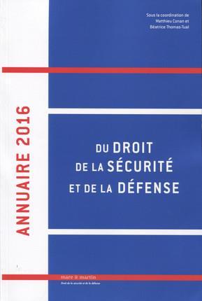 Annuaire du droit, de la sécurité et de la défense (édition 2016)
