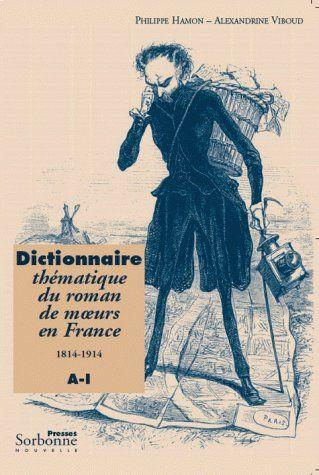 Dictionnaire thématique du roman de moeurs en France (1814-1914)