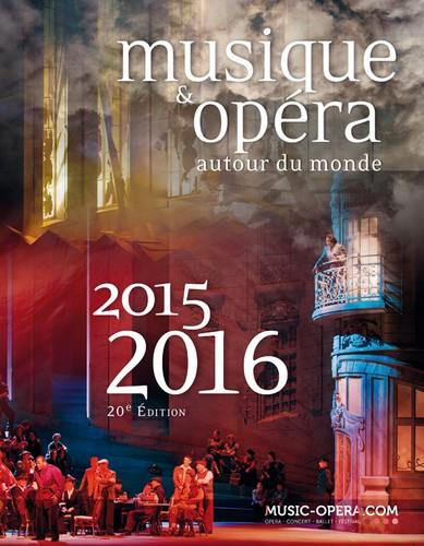 Musique & opéra autour du monde ; 2015-2016