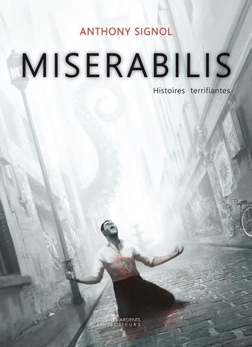 Miserabilis ; histoires terrifiantes