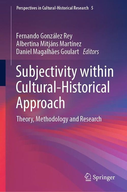 Subjectivity within Cultural-Historical Approach